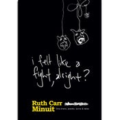 Image of Ruth's Book - I Felt Like A Fight, Alright?