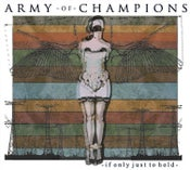 "Image of Army of Champions ""If Only Just to Hold"""