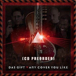 Image of Das Gift - Any Cover You Like (Pink Floyd Tribute CD) - Preorder!