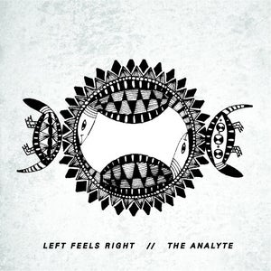 Image of (NEW) Left Feels Right / The Analyte - Split EP