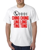 Image of OHHH CHING CHONG LING LONG TING TONG Mens T-Shirt ( White )
