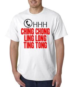 Image of OHHH CHING CHONG LING LONG TING TONG Mens T-Shirt ( White )