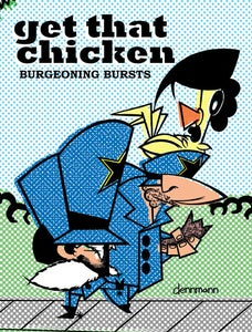 Image of Get That Chicken - Burgeoning Burst TPB