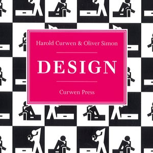 Image of Design: Harold Curwen & Oliver Simon, Curwen Press