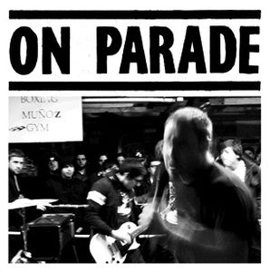 Image of ON PARADE 7""