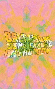 Image of Baltimore Time Travel Anthology