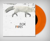 Image of Foxfires - Self Titled 7""