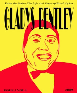 Image of Gladys Bentley - The Life and Times of Butch Dykes