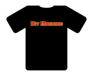 Image of Hit Machine T-Shirt