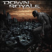 Image of Down Royale - Proving Ground (CD)