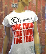 Image of OHHH Ching Chong Ling Long Ting Tong Womens Fit-Shirt ( White )
