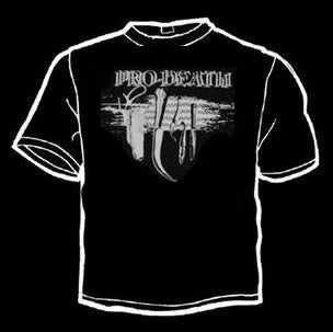 Image of Pro-Death Shirt