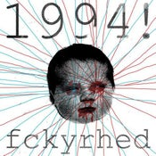 "Image of 1994! ""fckyrhed"" reissue LP"