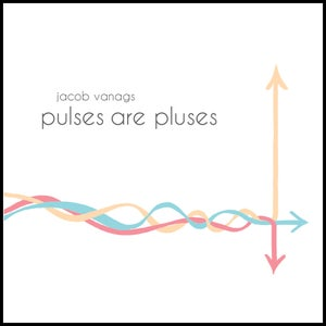 Image of Pulses are Pluses CD