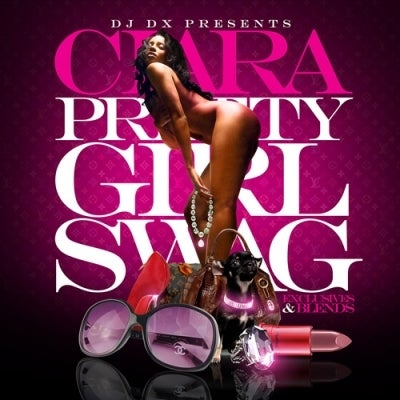 Image of DJ DX - Ciara: Pretty Girl Swag (Exclusives & Blends)