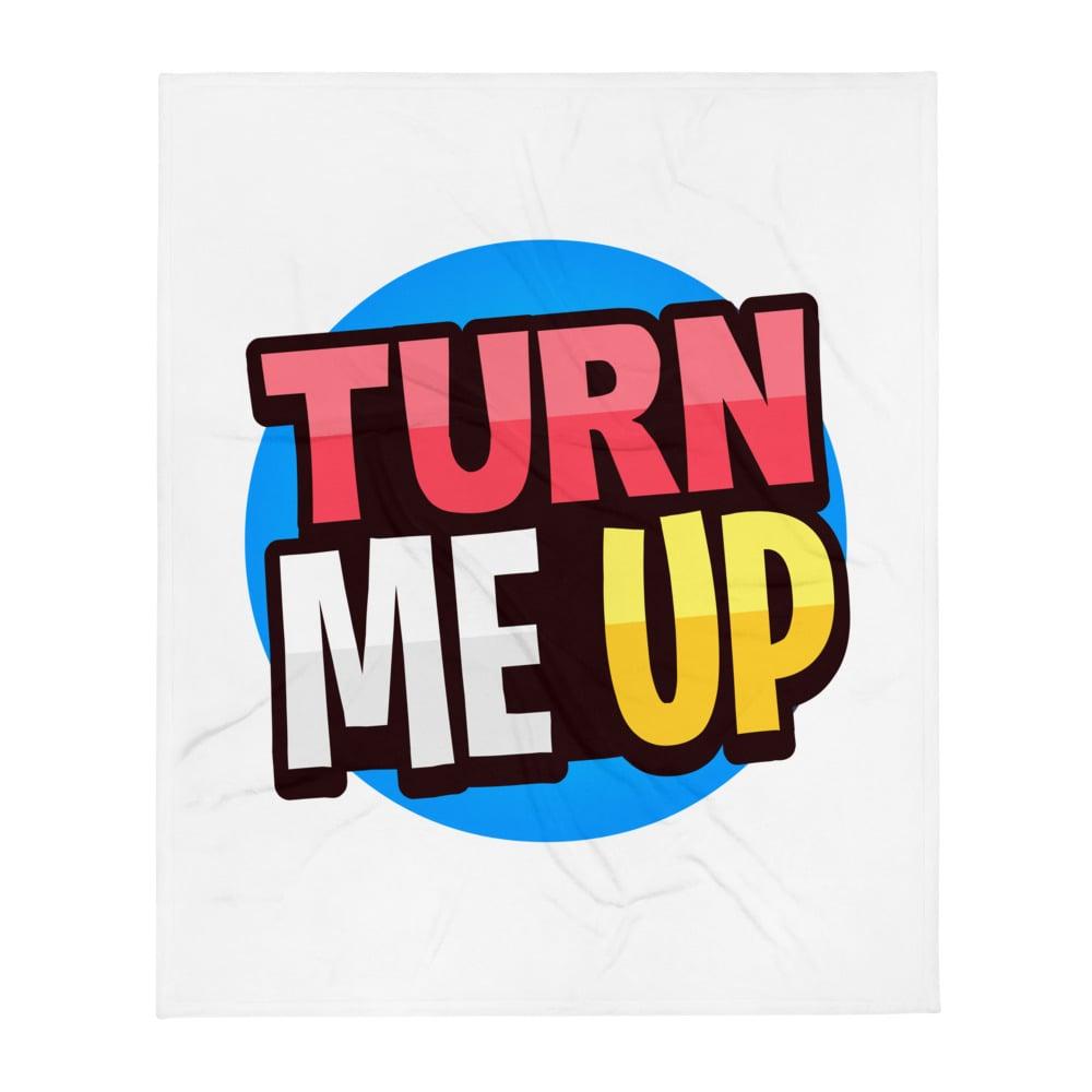 Image of Throw Blanket - Turn me up
