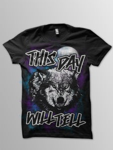 Image of *NEW* This Day Will Tell Wolf T-Shirt