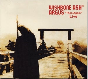 "Image of WISHBONE ASH® Argus ""Then Again"" Live"