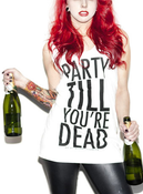 Image of Party Till You're Dead!