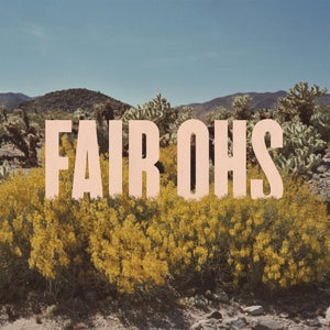 Image of Fair Ohs<br>Everything Is Dancing LP & CD<br>SALE!!!