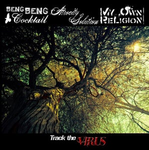 Image of Beng Beng Cocktail/Atrocity Solution/My Own Religion - Track The Virus Split