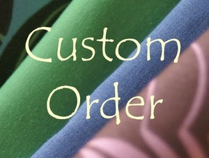Image of Custom Order for Cathy