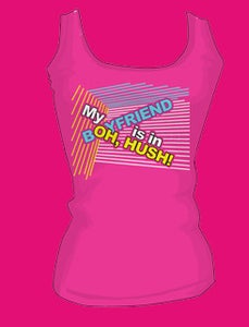 """Image of """"My Boyfriend Is In Oh, Hush!"""" Tank Top"""