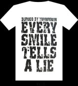 Image of Every Smile Tells A Lie Shirt (White)