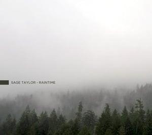 Image of Sage Taylor - Raintime (2010)