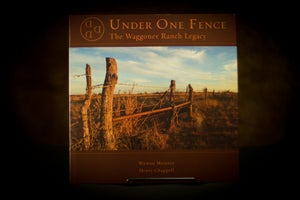 Image of Under One Fence: The Waggoner Ranch Legacy