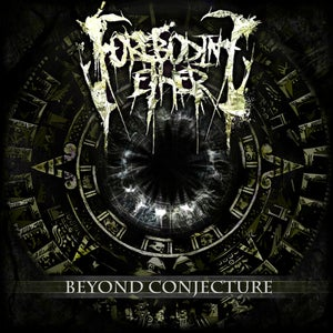 Image of Foreboding Ether - Beyond Conjecture EP