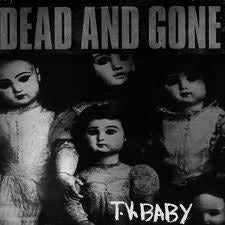 """Image of DEAD AND GONE - """"T.V. Baby """" CD"""