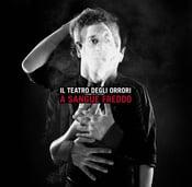 Image of Il teatro degli orrori - A sangue freddo (CD)