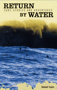 Image of Return by Water: Surf Stories and Adventures