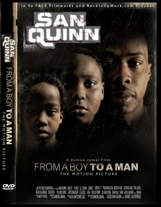 Image of San Quinn: From a Boy to a Man (motion picture)
