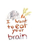 Image of I Want to Eat Your Brain greeting card