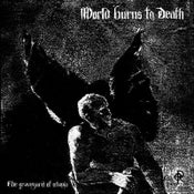 Image of World Burns To Death - Graveyard of Utopia