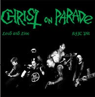 """Image of CHRIST ON PARADE - """"Loud and Live"""" LP"""