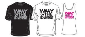 Image of WAAY IS THE MOVEMENT (MENS)