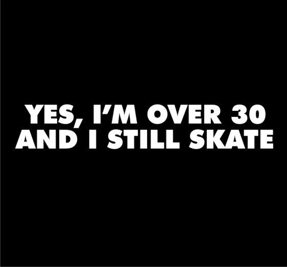 Image of Over 30 Skate Guys & Ladies T-Shirt.