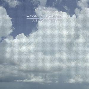 Image of ATOMIC GARDEN - Arco Iris CD+VINYL+MP3