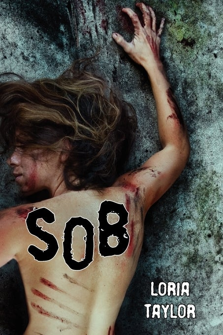 Image of SOB by Loria Taylor