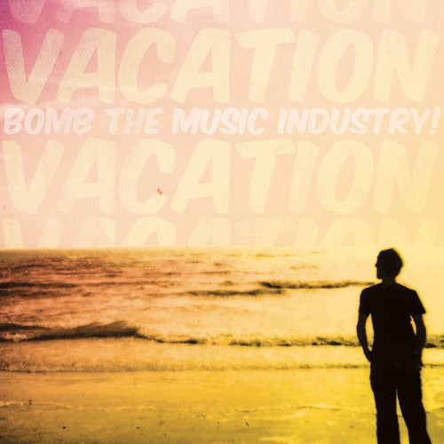 bigcartel.com - Really Records - Bomb the Music Industry! - Vacation LP