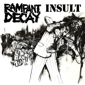 Image of Insult / Rampant Decay Split 7""