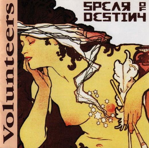 "SPEAR OF DESTINY ""Volunteers"" CD"