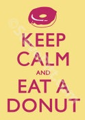 Image of Keep Calm and Eat A Donut