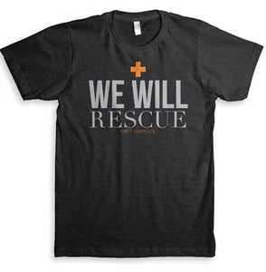 Image of We Will Rescue Tee