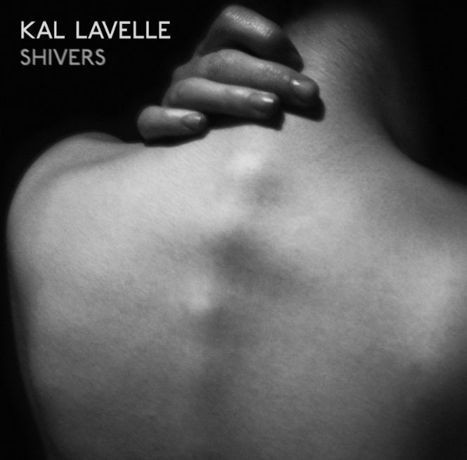 Image of Shivers EP (Signed) - Kal Lavelle