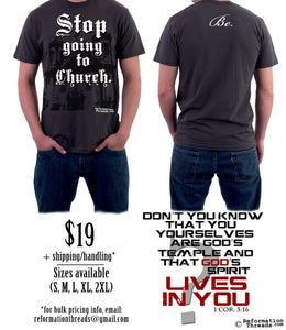 "Image of ""Stop Going to Church...Be"" Tee"