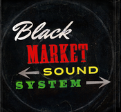 Image of Black Market Sound System S/T 7""